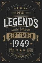 Real Legends were born in September 1949