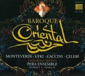 Pera Ensemble;Baroque Oriental