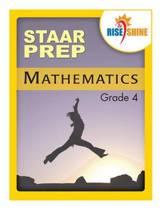 Rise & Shine Staar Prep Mathematics Grade 4