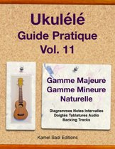 Ukulélé Guide Pratique Vol. 11