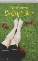 De Nieuwe Becky Miller