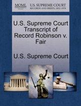 U.S. Supreme Court Transcript of Record Robinson V. Fair