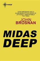 The Midas Deep