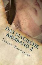 Das Magische Armband 2 - 2. Auflage