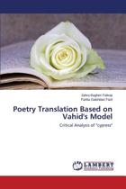 Poetry Translation Based on Vahid's Model