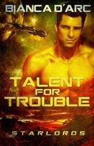 Talent for Trouble