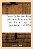 D cret Du 1er Mars 1890 Portant R glement Sur La Concession Des Cong s Et Permissions