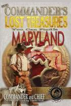 More Commander's Lost Treasures You Can Find in Maryland