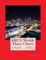 KRUX Weekly Music Charts: 1960 - 1963