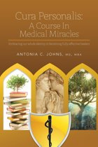 Cura Personalis: A Course In Medical Miracles