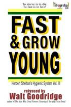 Fast & Grow Young!