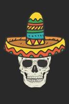 Cinco De Mayo Notebook - Skull With Sombrero Cinco De Mayo Gift 5 De Mayo - Cinco De Mayo Journal - Cinco De Mayo Diary