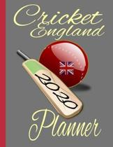 Cricket England: 2020 Weekly, daily, Monthly, Planner perfect Appreciation Gift for the England Cricket National Team, Witty Gift for E