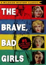 Mac Detective Series 05: The Brave, Bad Girls