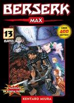 Berserk Max, Band 13