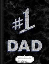Distressed #1 Number One Dad Composition Notebook