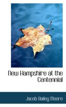 New Hampshire at the Centennial