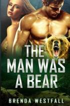 The Man Was a Bear