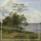 Tor Aulin: Violin Concertos Nos. 1-3