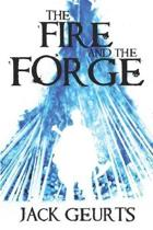 The Fire and the Forge