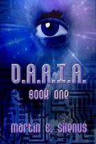 D.A.R.I.A. Book One