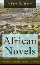 African Novels: Premium Collection of ALL 12 Novels