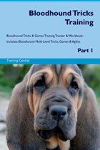Bloodhound Tricks Training Bloodhound Tricks & Games Training Tracker & Workbook. Includes