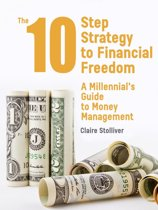 The 10-Step Strategy To Financial Freedom