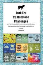 Jack Tzu 20 Milestone Challenges Jack Tzu Memorable Moments.Includes Milestones for Memories, Gifts, Grooming, Socialization & Training Volume 2