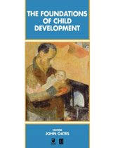 The Foundations of Child Development