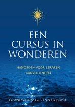 Een cursus in wonderen / Handleiding voor leraren