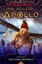 The Trials of Apollo Book Two. The Dark Prophecy.