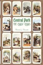 Central Park, the Early Years