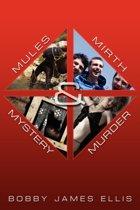 Mules, Mirth, Mystery & Murder