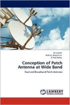 Conception of Patch Antenna at Wide Band