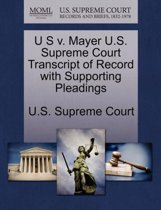 U S V. Mayer U.S. Supreme Court Transcript of Record with Supporting Pleadings