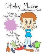 Stinky Malone...as Told by Jimmy Pizzelli