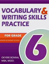 Vocabulary & Writing Skills Practice for Grade 6