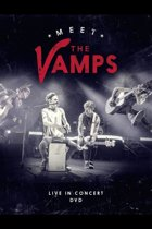 The Vamps - Meet The Vamps Live In Concert (Chr