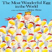 Most Wonderful Egg in the World, The
