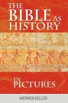 The Bible as History in Pictures