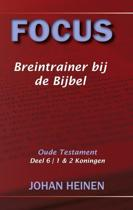 Focus - Breintrainer bij de bijbel - OT deel 6