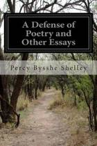 A Defense of Poetry and Other Essays
