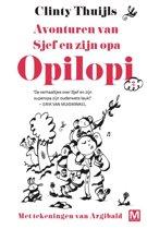 Opilopi 2 - Avonturen van Sjef en zijn opa