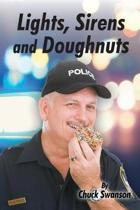 Lights, Sirens and Donuts