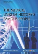 Medical Lives of History's Famous People