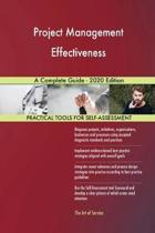 Project Management Effectiveness a Complete Guide - 2020 Edition