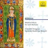 Miracula: Medieval Music for Saint Nicholas