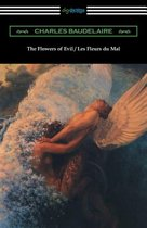 The Flowers of Evil / Les Fleurs Du Mal (Translated by William Aggeler with an Introduction by Frank Pearce Sturm)