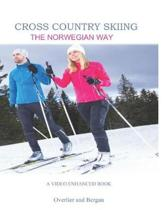 Cross Country Skiing -- The Norwegian Way